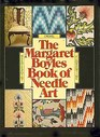 The Margaret Boyles Book of Needle Art