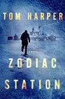 Zodiac Station A Novel