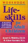 The Lifeskills for Adult Children Workbook