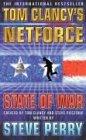 State of War (Tom Clancy's Net Force, Bk 7)