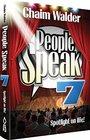 People Speak 7  Spotlight on LIfe