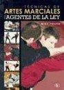 Artes marciales para agentes de la Ley/ Martial Arts For Agents Of The Law