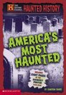 Haunted History: America's Most Haunted