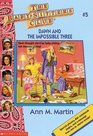 Dawn and the Impossible Three (Baby-Sitter's Club, Bk 5)