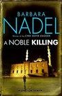 A Noble Killing (Inspector Ikmen, Bk 13)