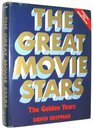 Great Movie Stars The Golden Years