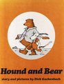 Hound and Bear: Story and Pictures