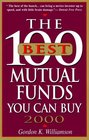 The 100 Best Mutual Funds You Can Buy 2000