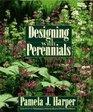 Designing With Perennials