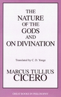 The Nature of the Gods and on Divination (Great Books in Philosophy)