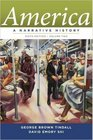 America, A Narrative History Ninth Edition* Volume Two