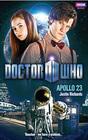 Apollo 23 (Doctor Who: New Series Adventures, No 37)