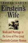 Einstein's Wife and Other Women of Genius