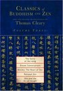 Classics of Buddhism and Zen Volume 3  The Collected Translations of Thomas Cleary