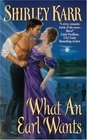 What an Earl Wants (Sinclairs, Bk 1)