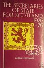 The Secretaries of State for Scotland 1926-76 Fifty years of the Scottish Office