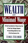 Wealth on Minimal Wage