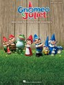 Gnomeo  Juliet Music from the Motion Picture Soundtrack