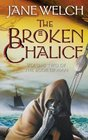 The Broken Chalice  Book Two of the Book of Man Trilogy