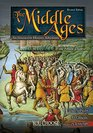 The Middle Ages An Interactive History Adventure