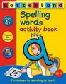 Spelling Words Activity Book