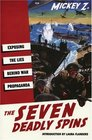 The Seven Deadly Spins: Exposing the Lies Behind War Propaganda