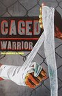 Caged Warrior
