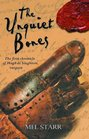 The Unquiet Bones