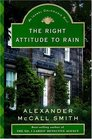 The Right Attitude to Rain (Isabel Dalhousie, Bk 3)