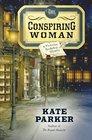 The Conspiring Woman (Victorian Bookshop, Bk 4)