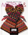 Vogue Knitting Mittens  Gloves (Vogue Knitting on the Go)