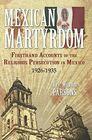Mexican Martyrdom (1066)