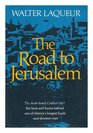 The Road to Jerusalem The Origins of the ArabIsraeli Conflict 1967