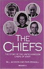 The Chiefs The Story of the United Kingdom Chiefs of Staff
