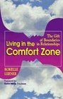 Living in the Comfort Zone The Gift of Boundaries in Relationships