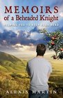 Memoirs of a Beheaded Knight Helping You to Keep Your Head