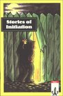 Stories of Initiation