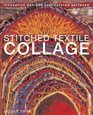 Stitched Textile Collage: Innovative Designs for Textured Surfaces