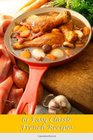61 Easy Classic French Recipes French dishes that anyone can make and are sure to impress