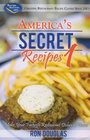 America's Secret Recipes 1: Make Your Favorite Restaurant Dishes at Home