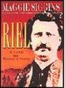 Riel A Life of Revolution