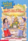 The Case of the Stinky Science Project (A Jigsaw Jones Mystery)