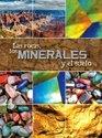 Las rocas los minerales y el suelo