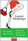 Der Teufel trgt Prada  Die Party Queen von Manhattan