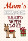 Mom's Christmas Cookies Blank Recipe Book Journal-Recipe Keeper