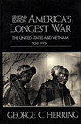 America'S Longest War. 2nd Edition (America in Crisis S.)
