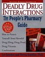 Deadly Drug Interactions  The People's Pharmacy Guide