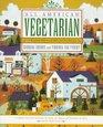 All-American Vegetarian A Regional Harvest of 200 Low-Fat Recipes