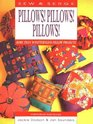 Pillows! Pillows! Pillows! (Sew & Serge Series)