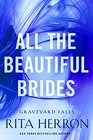 All the Beautiful Brides (Graveyard Falls, Bk 1)